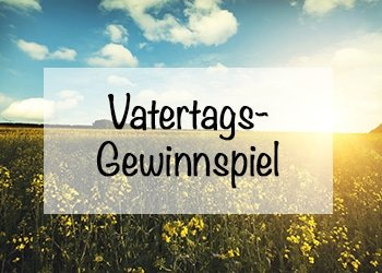 Vatertags Gewinnspiel - Community .jpg